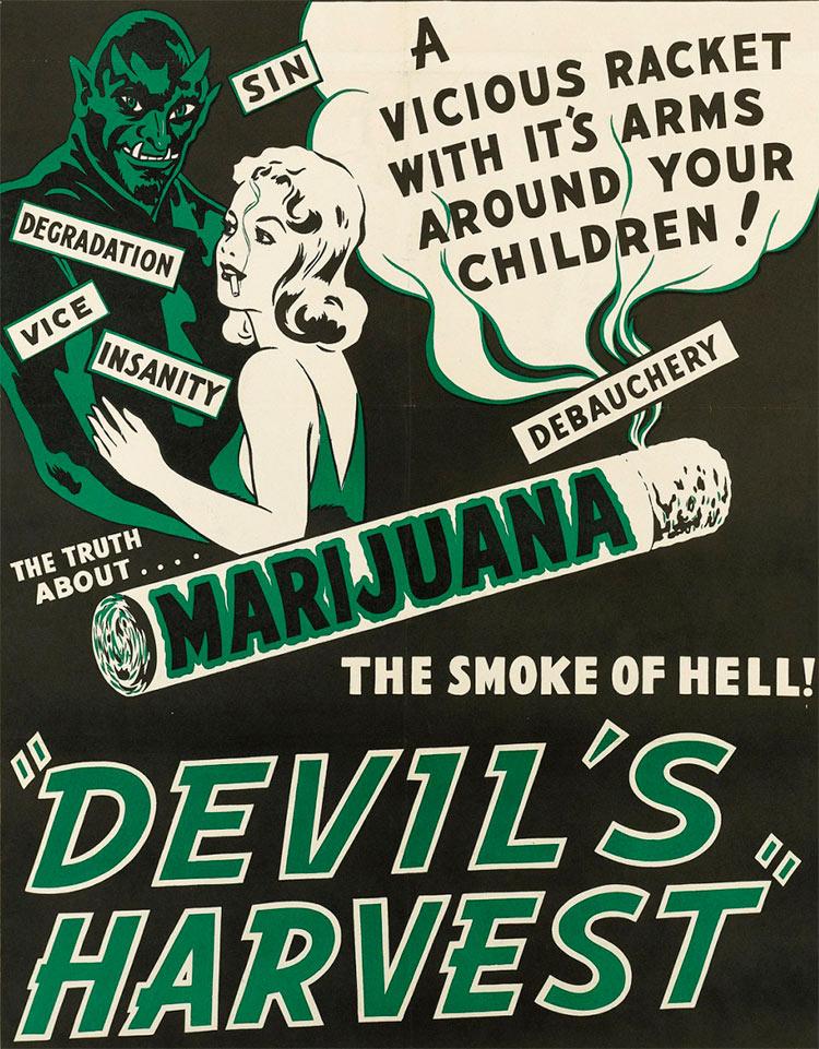 13 антиконопляных плакатов из эпохи «косякового безумия» грех деградация порок безумство адский дым урожай дьявола