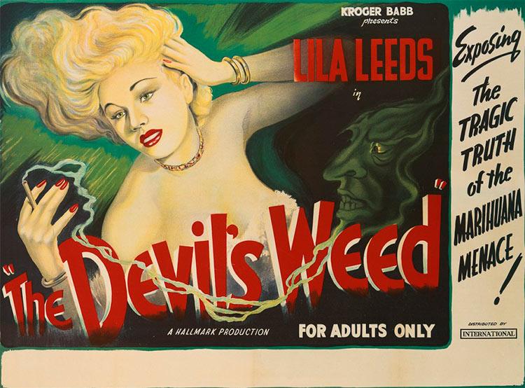 13 антиконопляных плакатов из эпохи косякового безумия крогер бэбб лила лидс дьявольская трава The Devil's weed Hallmark