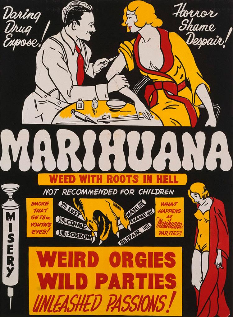 13 антиконопляных плакатов из эпохи косякового безумия разоблачение наркотиков стыд ужас отчаяние марихуана похоть преступление печаль ненависть стыд отчаяние убожество странные оргии дикие вечеринки высвобожденные страсти