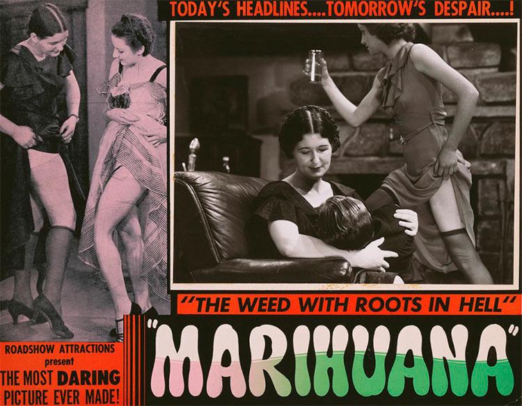 13 антиконопляных плакатов из эпохи косякового безумия сегодняшние заголовки завтрашнее отчаяние Roadshow Attractions марихуана
