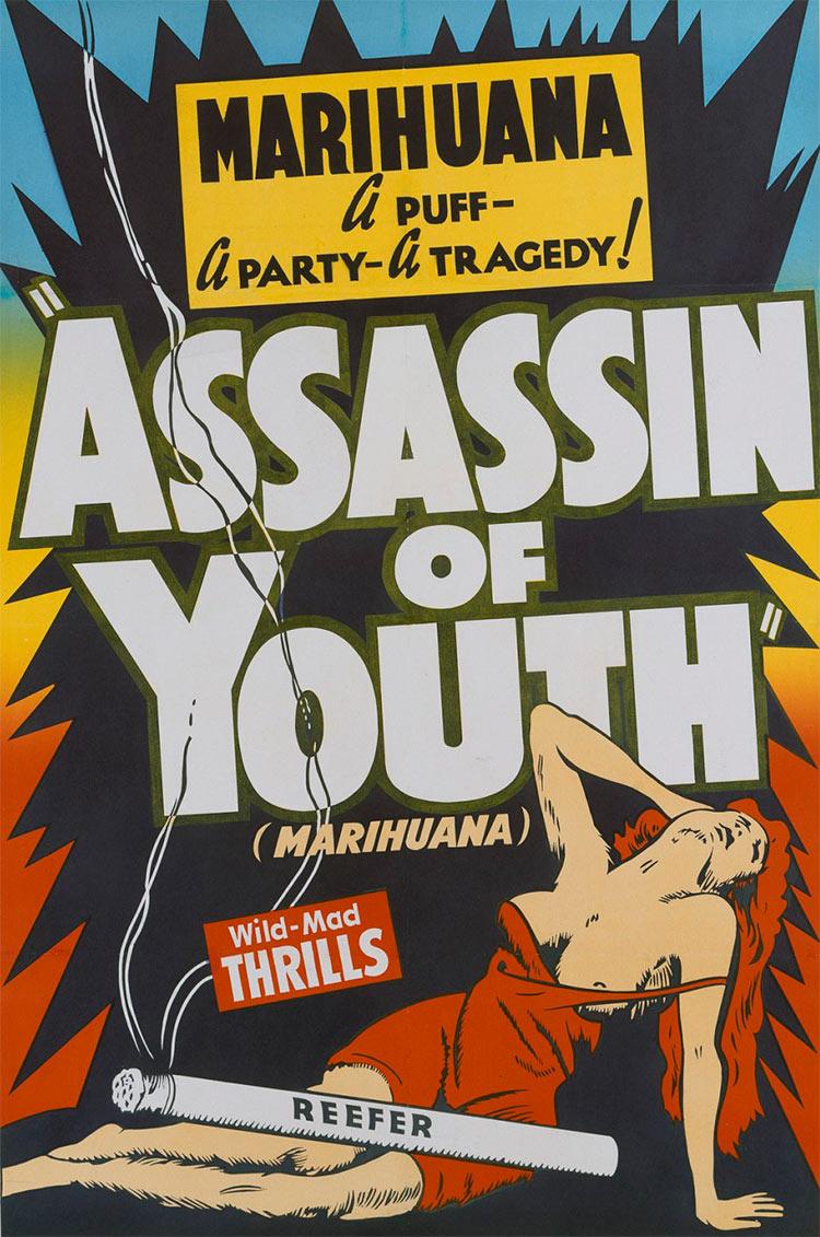 13 антиконопляных плакатов из эпохи косякового безумия затяжка марихуаны  вечеринка – трагедия убийца молодёжи Assassin of Youth Дико-бешеные острые ощущения косяк