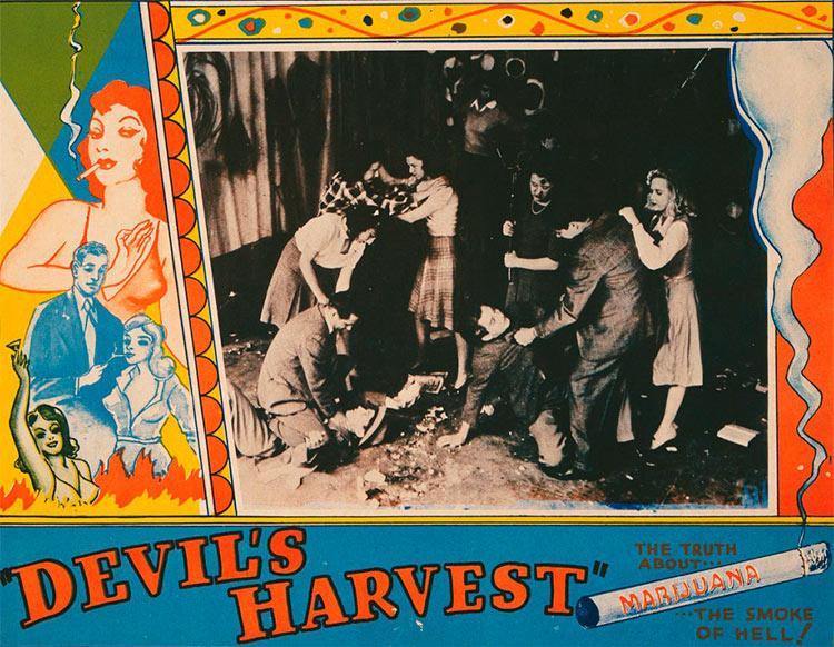 13 антиконопляных плакатов из эпохи косякового безумия урожай дьявола Devil's harvest адский дым