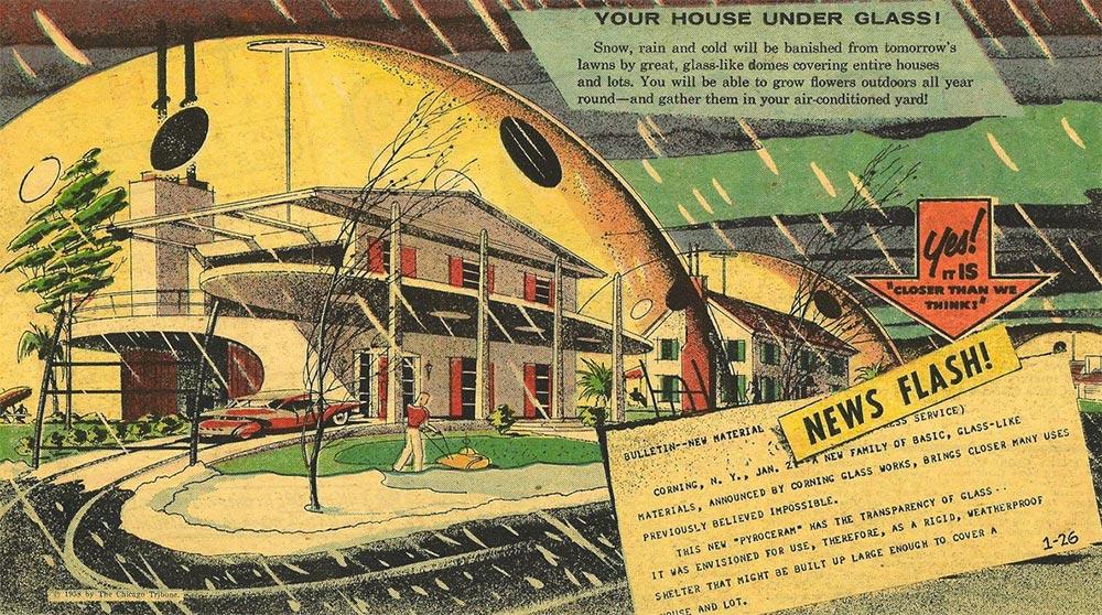 Артур Радебо Arthur Radebaugh Будущее в фантастических иллюстрациях Дома под куполом с защитой от непогоды